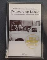 De Moord Op Lahaut, Het Communisme Als Binnenlandse Vijand Door Rudi Van Doorslaer En Etienne Verhoeyen, 1985, 239 Blz. - Other