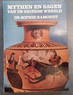 Mythen En Sagen Van De Griekse Wereld Door Sophie Ramondt, 1982, Haarlem, 342 Blz. - Other