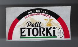 étiquette Fromage  Pur Brebis Le Fromage Basque Petit Etorki FR64371100CE Société Pyrénéfrom MAULÉON-SOULE  64 - Cheese