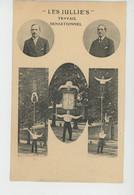 """SPECTACLE - CIRQUE - CIRCUS - """"LES JULLIE'S , Acrobates """"  (représentation Du 11/06/1923 à BÉDARIEUX ) - Cirque"""