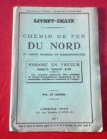 Livret Chaix Chemin De Fer Du Nord 1917 Et Lignes Diverses Calais Boulogne Hazebrouck Bergues Dunkerque - Europa