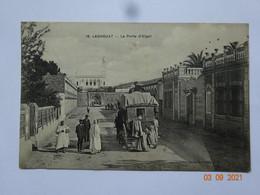 LAGHOUAT ALGÉRIE 16 LA PORTE D'ALGER DILIGENCE - Laghouat