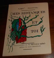 Mes Restanques Et Toi. Roger Escoffier. Avec Envoi. 1967 - Autographed
