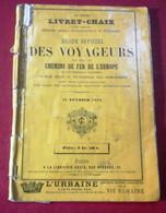 Livret Chaix Guide Des Voyageurs Chemins De Fer De L'Europe Italie 1913 Horaires De Toutes Les Lignes En Italie Carte - Europa