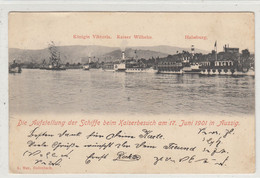Ústí Nad Labem - Aussig , 17.6.1901 , Lodě - Schiffe  --  Habsburg , Kaiser Wilhelm , Königin Viktoria , Labe - Repubblica Ceca