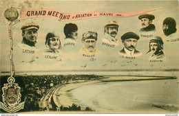 Grand Meeting Aviation Au Havre 1910 Avec Les Pilotes - Airmen, Fliers