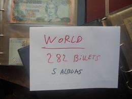 +++WORLD 282 BILLETS ANCIENS Et RECENTS+++ TOUT ETATS+++5 ALBUMS (4 KILOS 300)(B.24) - Vrac - Billets