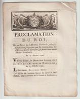 1790, Proclamation  Du Roi Sur Un Décret De L'Assemblée Nationale Relatif à L'instruction - Décrets & Lois