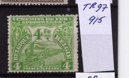 CHEMIN DE FER ** / MNH TR 97    Cob 915 à   45,70  (lire ) - 1915-1921