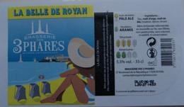 1  ETIQUETTE  De BIERE   LES 3  PHARES  La Belle De  Royan ( Voir Description)) - Birra
