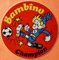 AUTOCOLLANT STICKER - BAMBINO CHAMPION FOOTBALL - Adesivi