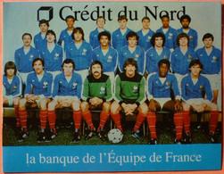 AUTOCOLLANT STICKER - CREDIT DU NORD - LA BANQUE EQUIPE DE FRANCE FOOTBALL - PLATINI ROCHETEAU JANVION... - Stickers