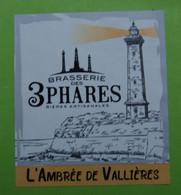 1  ETIQUETTE  De BIERE   LES 3  PHARES  L'Ambrée De Vallieres ( Voir Description)) - Birra