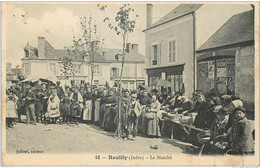Reuilly (Indre) - Le Marché (superbe Animation) - Otros Municipios