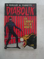 #  DIABOLIK R COSTA BIANCA N 165 / LA GABBIA DELLA MORTE  - BUONO - Diabolik