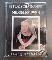 Uit De Schatkamer Der Middeleeuwen Door Frans Hannema, , Amsterdam, 183 Pp. - Other