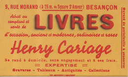 Buvard Livres Occasion Anciens Modernes Ordinaires Rares Henry Cariage 9 Rue Morand Besançon Gravures Tableaux Antiquité - L