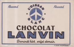 Buvard Chocolat Lanvin L' Oiseau Blanc Demandé Hier Exigé Demain EFGE Valenciennes - L