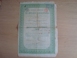 ACTION 500 FRANCS TRAMWAYS NAPOLITAINS 1882 - Trasporti