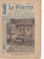 Revue LE PELERIN 6 Mai 1917: La Ville-au-Bois, Escadrille Lafayette,  La Guerre Anecdotique, Photos De La Guerre, - 1900 - 1949