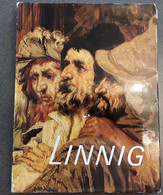 Linnig, Een Antwerpse Kunstenaarsdynastie In De 19de Eeuw Door P. Verbraeken, 1991, Deurne, 333 Pp. - Other