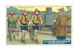 SCOUT SCOUTS SCOUTISME La Vie Des Boys-scouts EMBARQUEMENT Rare 103 X 62 Mm TB 2 Scans - Félix Potin