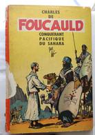 Jijé : Charles De Foucauld, Conquérant Pacifique Du Sahara, EO Dupuis 1959 - RARE ! - Prime Copie