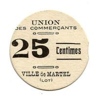 1914-1918 // LOT // VILLE DE MARTEL // 1916 // 25 Centimes - Bons & Nécessité