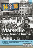 14 -18 , Le Magazine De La Grande Guerre N° 67 - Guerre 1914-18
