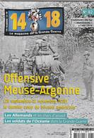 14 -18 , Le Magazine De La Grande Guerre N° 82 - Guerre 1914-18