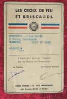 Les Croix De Feu & Briscards-☛Vendôme-☛Document Historique-carte Identité Vignettes 1936-anciens Combattants+6 Mois Feu - Historical Documents
