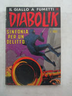 #  DIABOLIK R COSTA BIANCA N 230 / SINFONIA PER UN DELITTO - OTTIMO/ BUONO - Diabolik