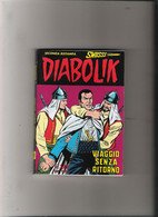 #  DIABOLIK SWIISSS N 133 / VIAGGIO SENZA RITORNO - OTTIMO - Diabolik