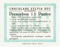 Chocolat. Antwerpen. Anvers. Chocolade Sylvia DUC. Premiebon 15 Punten. Bon-Prime 15 Points. **** - Unclassified