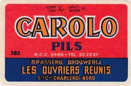 512.CHARLEROI.  CAROLO PILS  LES OUVRIERS REUNIS  CHARLEROI NORD - Bier