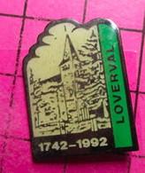 1115c Pin's Pins / Beau Et Rare / THEME : VILLES / LOVERVAL 1742-1992 EGLISE CHATEAU ? Commune Belge De Gerpinnes Wallon - Cities