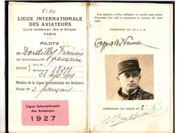 AVIATION . LICENCE LIGUE INTERN DES AVIATEURS.PILOTE MILTAIRE . 1927 - Documents Historiques