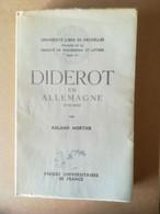 DIDEROT En ALLEMAGNE Par Roland Mortier - 1954 - PUF - Altri