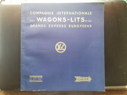 COMPAGNIE INTERNATIONALE DES WAGONS LITS & DES GRANDS EXPRESS EUROPEENS ETE 1961 GUIDE - Ferrocarril & Tranvías