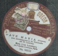 "65 ) 78 Tours 30cm  ODEON 56032 "" AVE MARIA "" + "" SERENATA DE BRAGA "" LISE LANDOUZY - 78 Rpm - Gramophone Records"