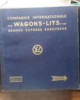 COMPAGNIE INTERNATIONALE DES WAGONS LITS & DES GRANDS EXPRESS EUROPEENS HIVER 1962 GUIDE - Ferrocarril & Tranvías