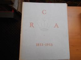 Livre  :  La  COMPAGNIE  ROYALE  ASTURIENNE  Des  MINES   -    édité En 1954 Pour Le Centenaire De La Fondation  - - Unclassified