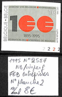 NB - [843094]TB//**/Mnh-Belgique 1995 - N° 2587, ND/Imperf, FEB Entreprises, N° Planche 2 - 1991-2000