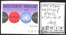NB - [843100]TB//**/Mnh-Belgique 1995 - N° 2601, ND/Imperf, ONU, N° Planche 1, Organisations - 1991-2000