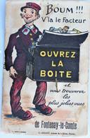 Carte à Système : 85 : Boum !!! V'la Le Facteur, Ouvrez La Boîte Et Vous Trouverez...FONTENAY LE COMTE - Fontenay Le Comte