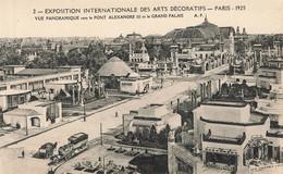 PARIS : EXPOSITION DES ARTS DECORATIFS 1925 - PONT ALEXANDRE III ET LE GRAND PALAIS - Tentoonstellingen