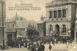 MONTLUCON  Batiment Communal Sortie Des Ouvriers De La Ville Gozet Après Le Vote De La Grève Le 6 Aout 1905 RV - Montlucon
