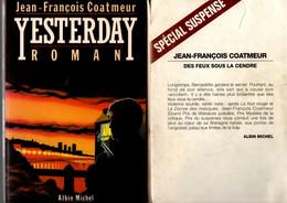 J-F Coatmeur - Yesterday & Des Feux Sous La Cendre - Thriller Policier En Bretagne - 1985 & 1994 - Unclassified
