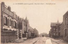 LA BASSEE : AVANT LA GUERRE - RUE DE LA  GARE - Andere Gemeenten
