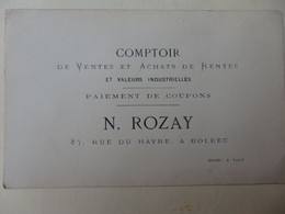 Carte De Visite Comptoir De Ventes Et Achats N. Rozay 87, Rue Du Havre Bolbec (76). - Cartoncini Da Visita